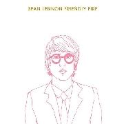 Sean Lennon : Friendly Fire