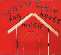 Seasick Steve : Dog House Music