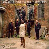 Sharon Jones & The Dap-kings : I Learned The Hard Way