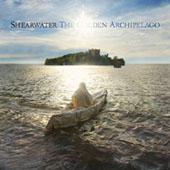 Shearwater : The Golden Archipelago