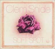 Clem Snide : SOFT SPOT