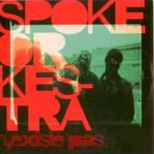 Spoke Orkestra : Spoke Orkestra N'existe Pas (musicast)