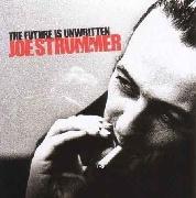 Joe Strummer (The Clash) : The Future Is Unwritten