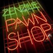 Zenzile : Pawn Shop