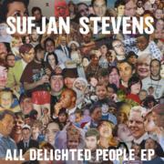 Sufjan Stevens : All Delighted People Ep