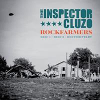 The Inspector Cluzo : Rockfarmers