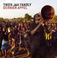 Tiken Jah Fakoly : Dernier Appel