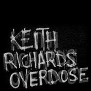 Keith Richards Overdose : Keith Richards Overdose.