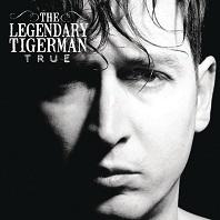The Legendary Tigerman : True.