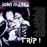 John Massa & Johnazz Collectif : Trip !