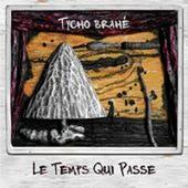 Tycho Brahé : Le Temps Qui Passe