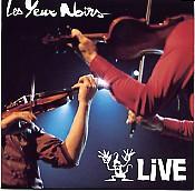 LES YEUX NOIRS : LIVE