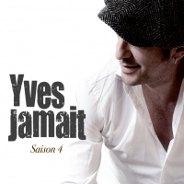 Yves Jamait : Saison 4