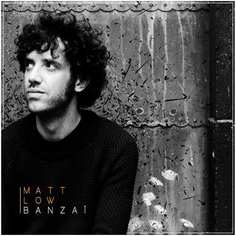 Entretien avec Matt Low à l'occasion de la sortie chez PIAS de son premier EP, Banzaï...