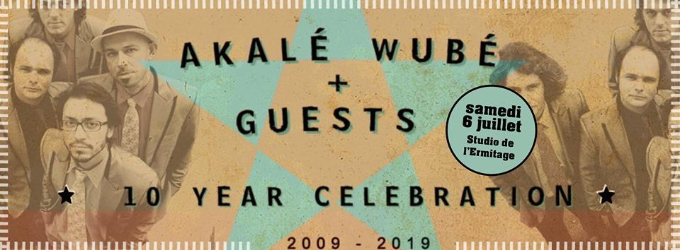 Akalé Wubé, concert anniversaire des 10 ans en concert