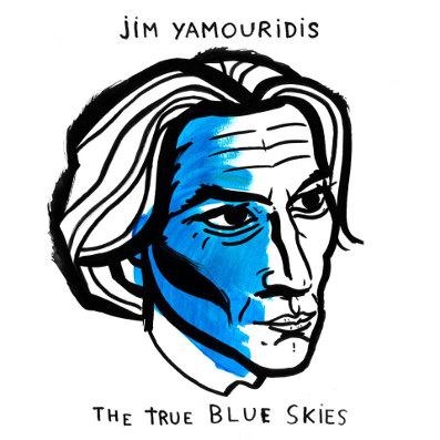 Entretien avec Jim Yamouridis à l'occasion de la sortie de l'album The True Blue Skies