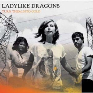 Ladylike Dragons en concert