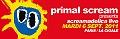 Primal Scream joue l'album Screamadelica + Little Barrie en concert