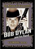 Bob Dylan (Festival de Nîmes 2012) en concert