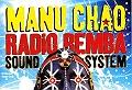 Manu Chao et Radio Bemba Sound System en concert
