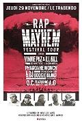 Vinnie Paz + Ill Bill + Pharaohe Monch + O.C and A.G (Rap Mayhem Festival) en concert