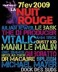 La Nuit Rouge : Julian Jeweil - Gui Boratto - Vitalic - Michael Mayer - Dusty Kid en concert