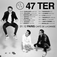 47 Ter en concert