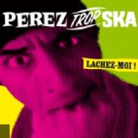 Perez Trop Ska en concert