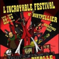 Incroyable Festival de Montpellier