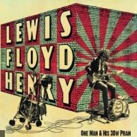 Lewis Floyd Henry en concert