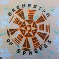 Orchestra Of Spheres en concert