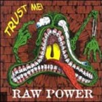Raw Power en concert