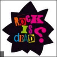 Rock is Dead ?