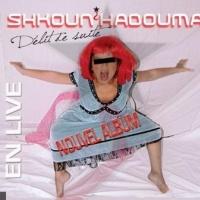 Shkoun Hadouma en concert
