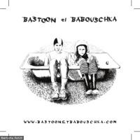 Bastoon et Babouschka en concert