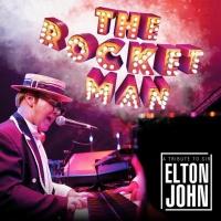The Rocket Man - A Tribute To Sir Elton John en concert