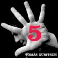 Tomás Gubitsch Quinteto en concert