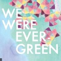 We Were Evergreen en concert