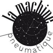 La Machine Pneumatique - Marseille