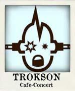 Le Trokson - Lyon