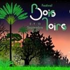Festival Bois Noirs