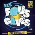 Festival Les Fous Cavés Déambulent