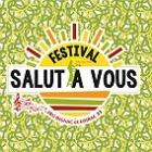 Festival Salut à Vous