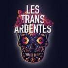 Les Trans Ardentes