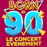 Born In 90 en concert