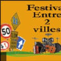 Festival Entre 2 Villes