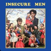 Insecure Men en concert