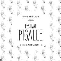 Pigalle Festival