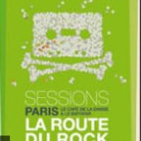 La Route du Rock Session Paris