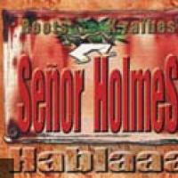 Senor Holmes en concert